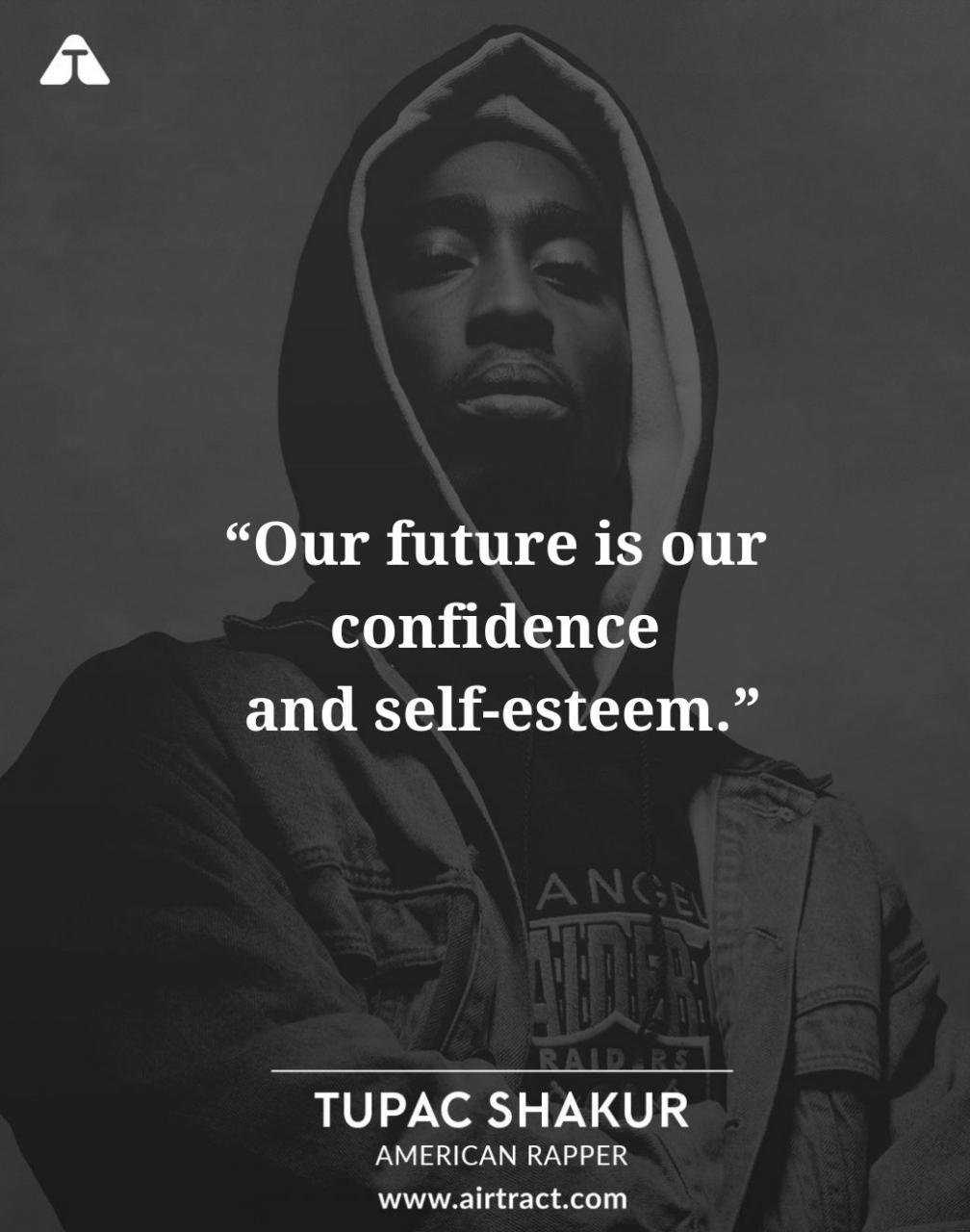 Tupac Shakur Quotes About Life Love Friends