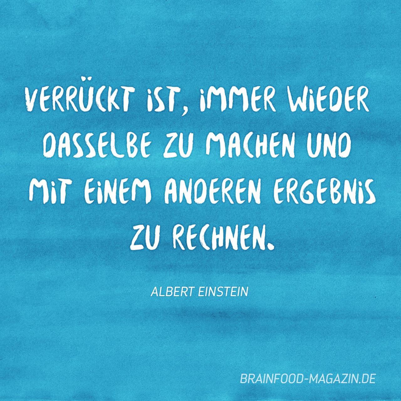 Sind Wir Nicht Alle Ein Bisschen Verruckt Zitate Einstein