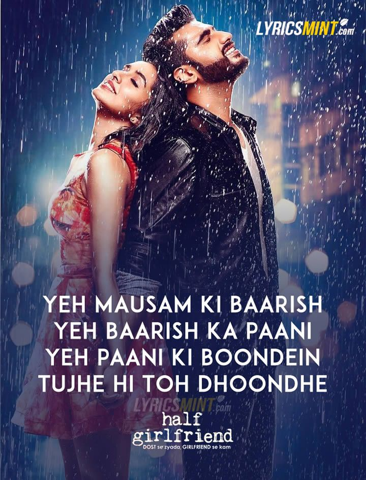 Baarish Lyrics Half Girlfriend Bollywood Movie Based On Chetan Bhagats Novel Featuring Arjun