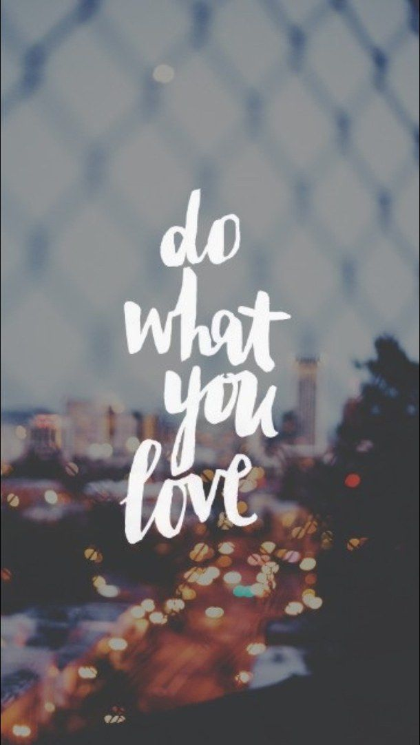 Do What You Love Background Inspiring Quotes Wallpaper Lock Screen