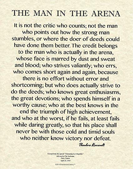 Amazon Com Desiderata Gallery X Words Of Wisdom By Theodore Roosevelt The Man In The Arena Archival Parchment Print Posters Prints
