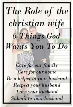 The Role Of The Christian Wife  Things Wants You To Do