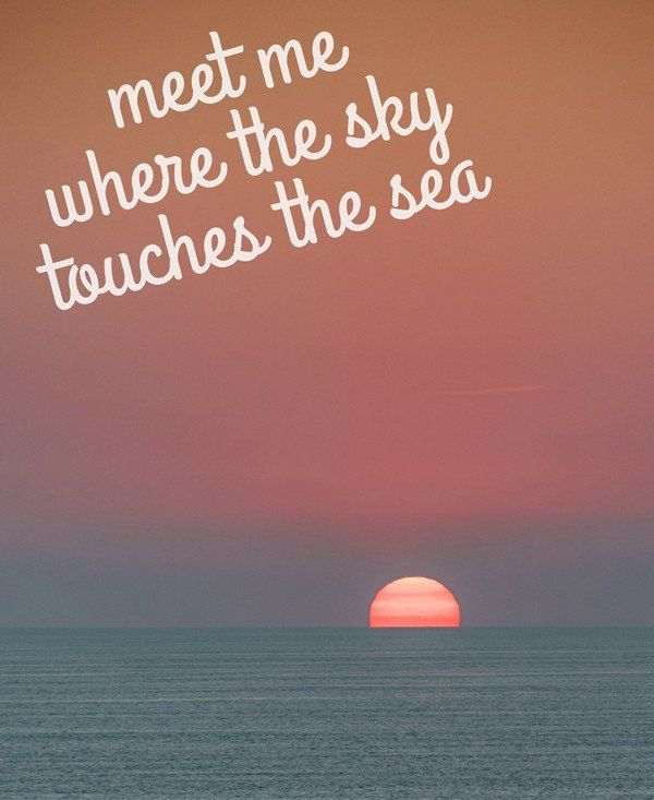 Sunsettribe April  Freebie Meet Me Where The Sky Touches The Sea Beach Memesbeach Quotesbeach Sayingsocean Quotessunset Sayingssunset Love