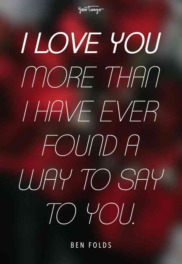 I Love You More Than I Have Ever Found A Way To Say To You Ben Folds The Luckiest