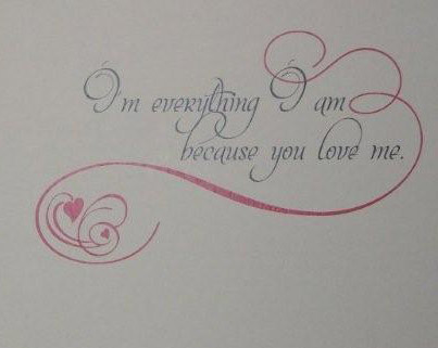 Because You Love Me Wall Decal
