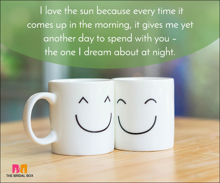 Good Morning Love Quotes I Love The Sun