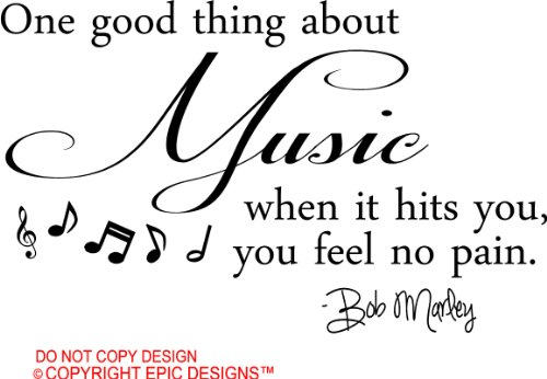 Bob Marley One Good Thing About Music When It Hits You You Feel No Pain