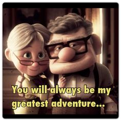 You Will Always Be My Greatest Adventure