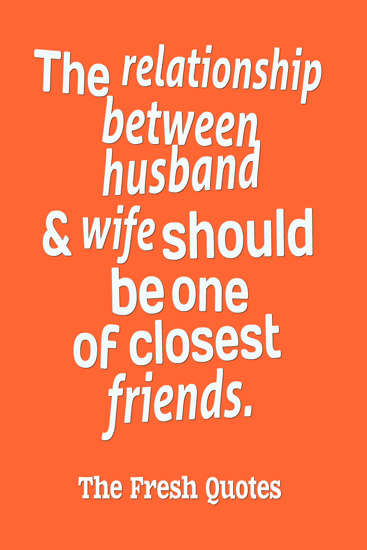The Relationship Between Husband And Wife Should Be One Of Closest Friends B R Ambedka