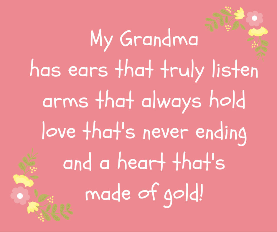 Grandma Quote From Grandchild My Grandma Has Ears That Truly Listen Arms That Always