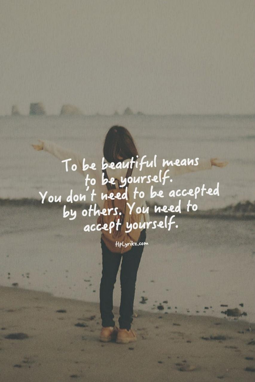 To Be Beautiful Is To Be Yourself