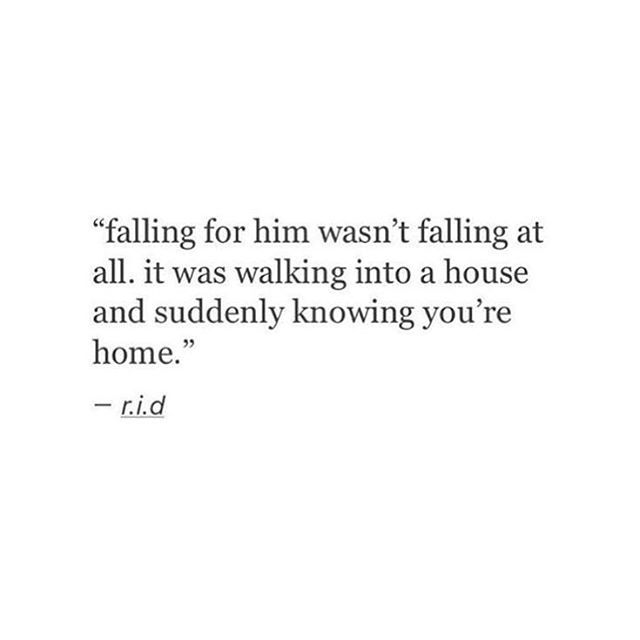 Falling For Him Wasnt Falling At All It Was Walking Into A House