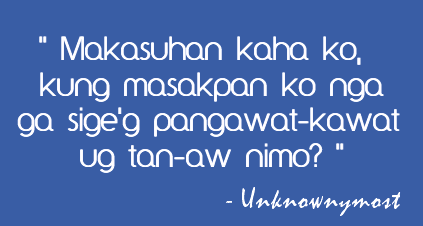 Funny Love Quotes Bisaya Version Valentine Day Source