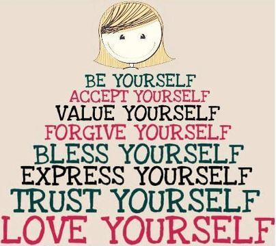 Be Yourself Trust Yourself Love Yourself Picture Quote