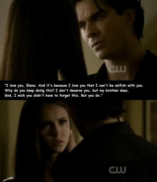 Day  Your Favorite Scene From Episode Rose Damon Tells Elena He Loves Her Them Compelled Her To Forget
