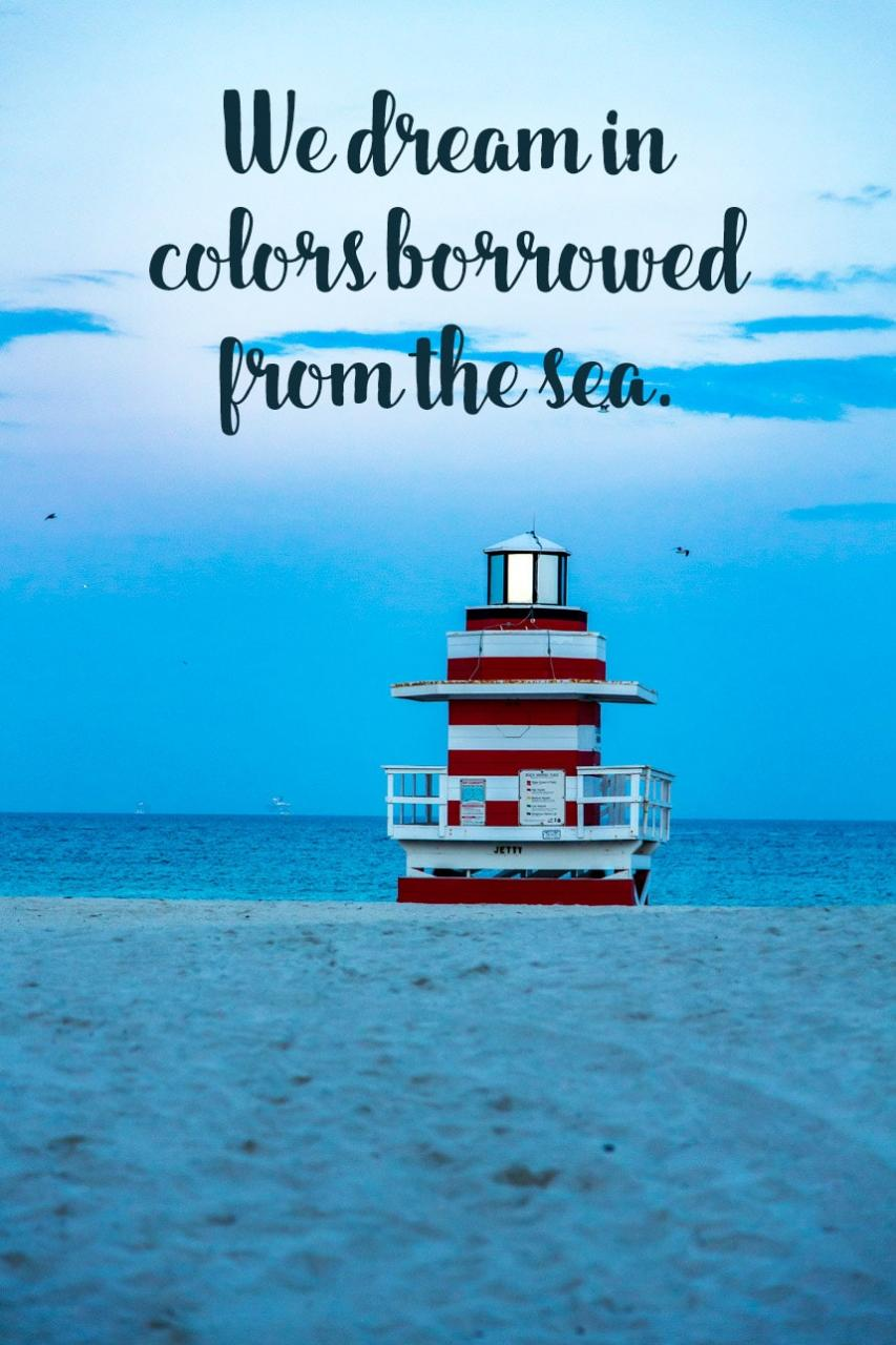 Beach Dreams And Beach Quotes Visit Stylishlyme Com To Read More Beach Quotes