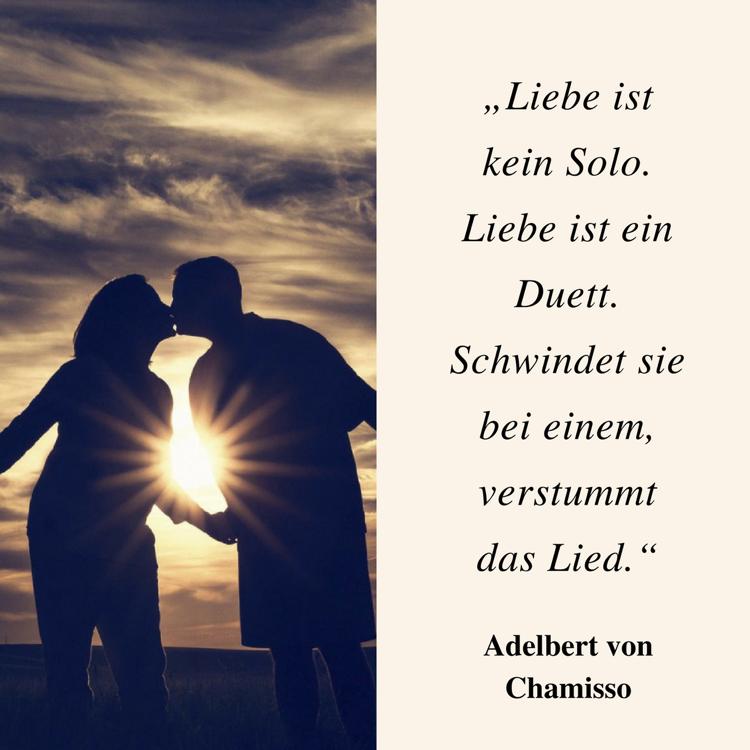 Beruhmte Zitate Liebe Adelbert Chamisso  Beruhmte Zitate Historischer Personen Denker Dichter Co