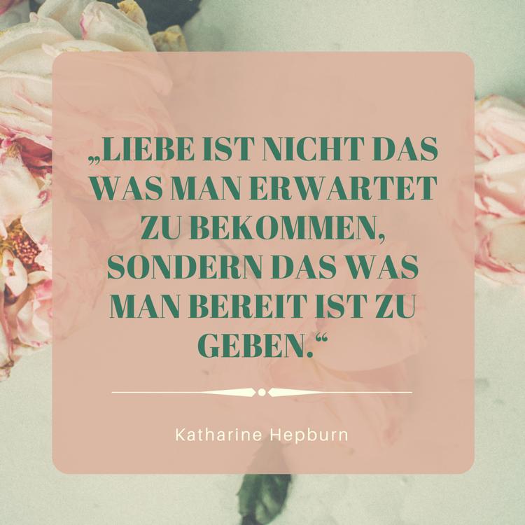 Beruhmte Zitate Liebe Katharine Hepburn  Beruhmte Zitate Historischer Personen Denker Dichter Co