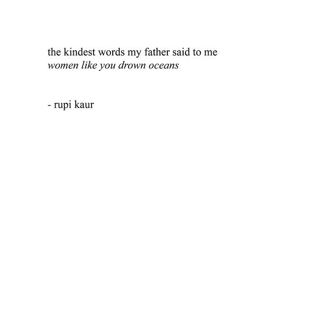 Times Rupi Kaur Spoke To The Soul Ocean Love Quotesocean Quotes Tumblrlove Sick