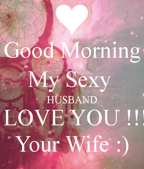 My Husband I Love You Quotes By Quotesgram