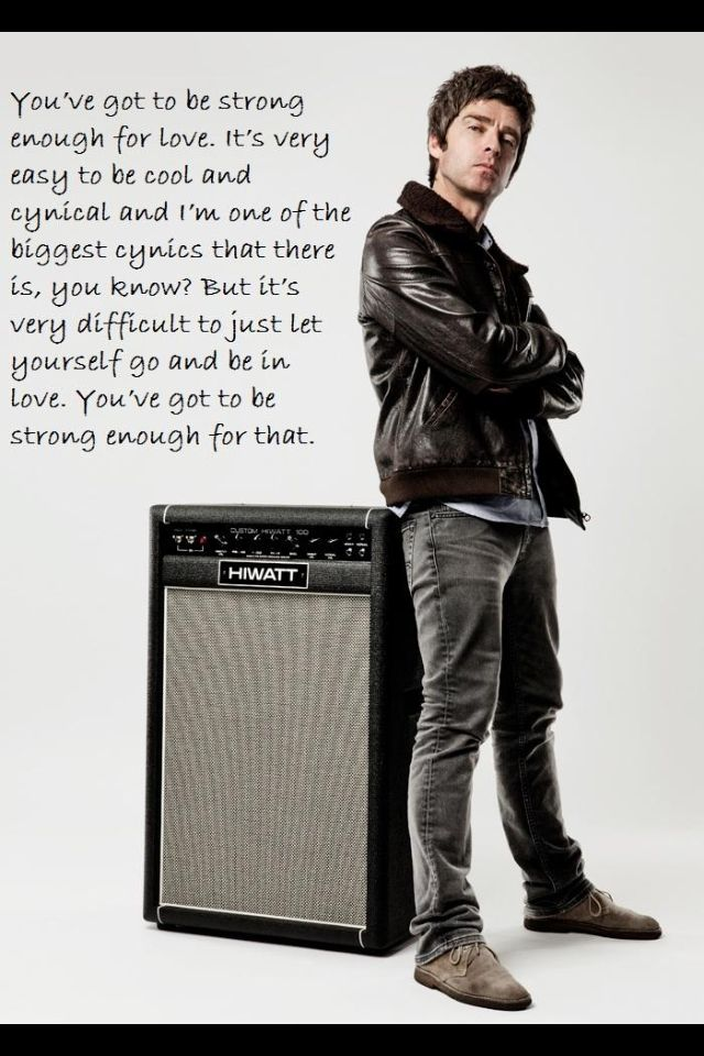 Love This Noel Gallagher Quote