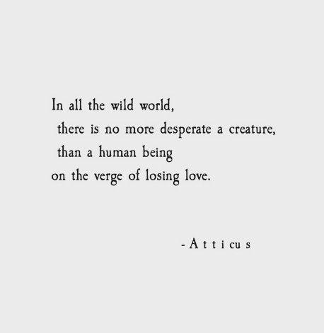 Schreibinspiration Trostende Worte Schriftsteller Traurig Zitate Gewitter Atticus Bukowski Lektion Gelernt Liebe