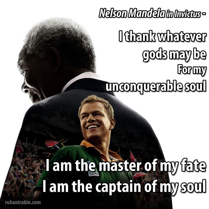 I Thank Whatever Gods May Be For My Unconquerable Soul I Am The Master Of Nelson Mandelabettfilmesprucheliveinspirierendgedanken