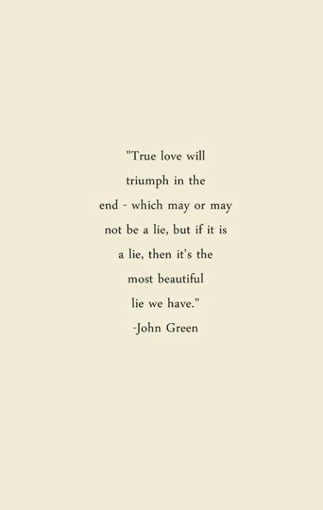Best Ideas About John Green Quotes On Pinterest John