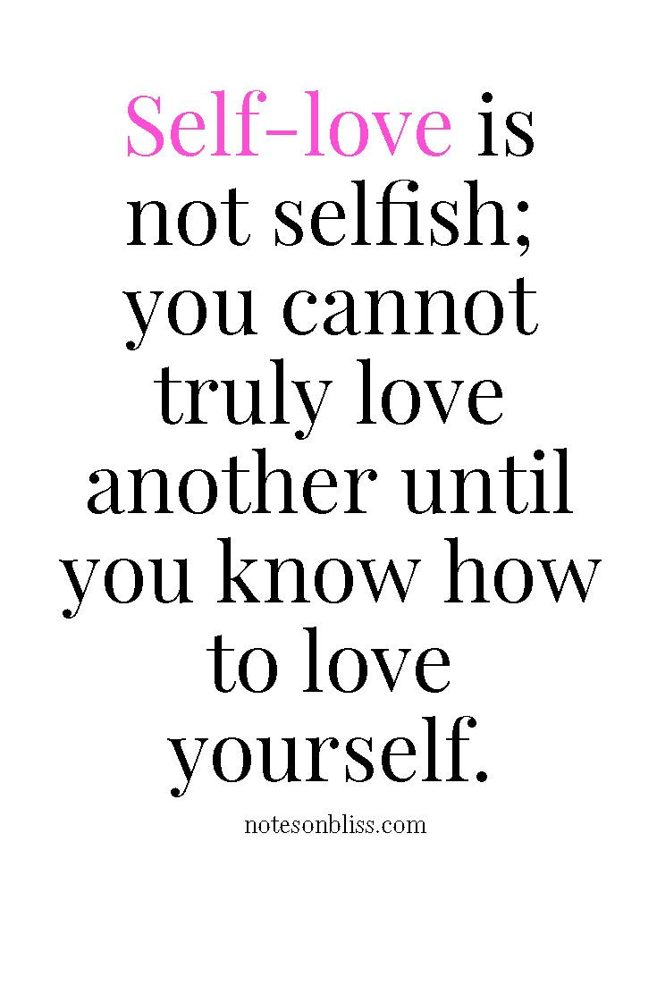 Ways To Increase Your Self Love Love Yourself Quotesself