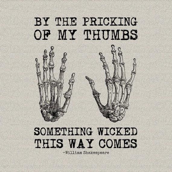 Halloween Skeleton Hands Bones Shakespeare Quote By Digitalthings