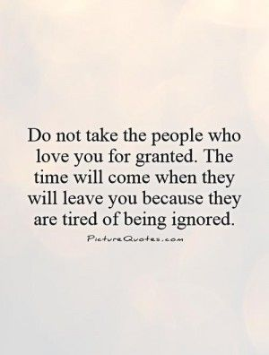 Im Done Being Ignored Quotes Quotesgram