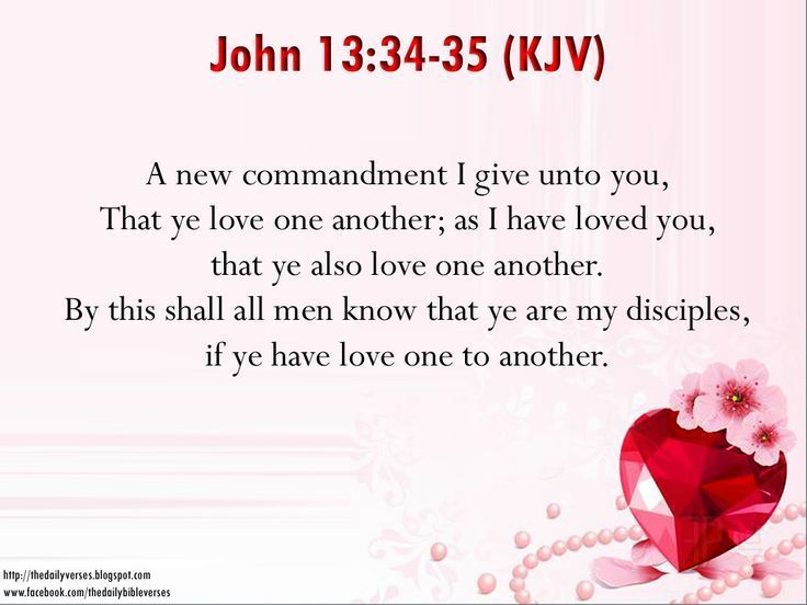 Love Quotes Bible Verses John A New Commandment I Give Unto You That Ye Love