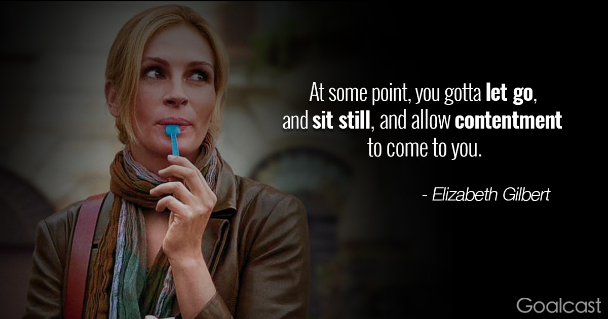 Eat Pray Love Quote About Contentment