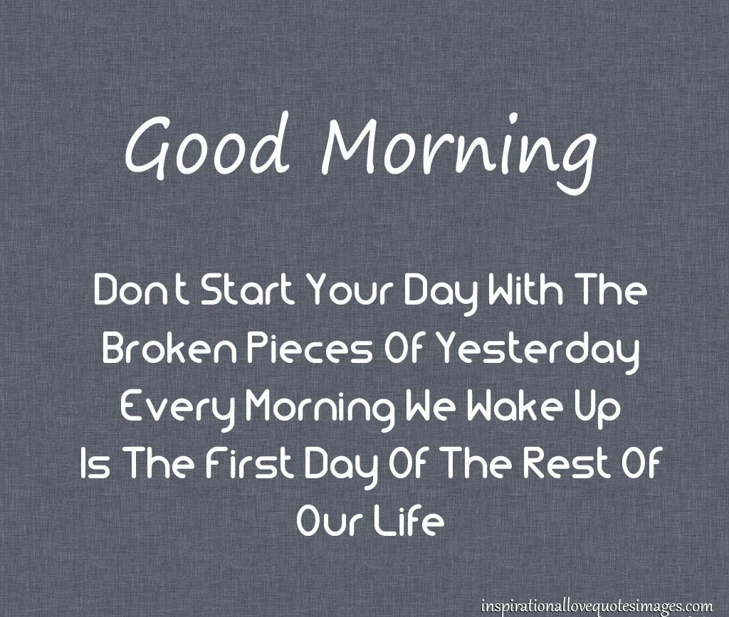 Good Morning I Love You Quotes Top  The Best Good Morning Quotes Get It Now