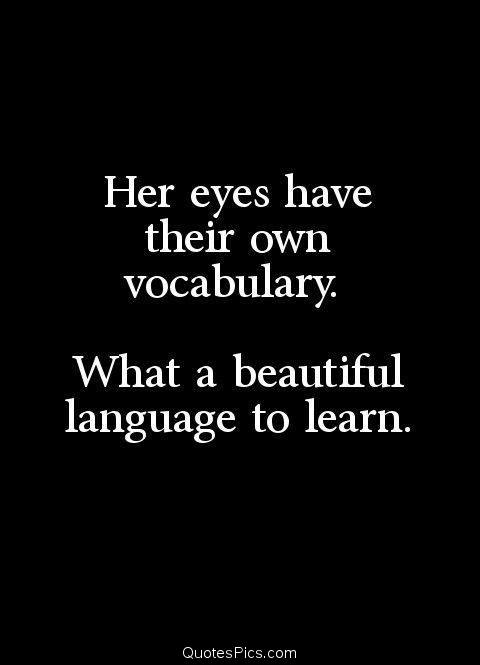 Anonymous Beautiful Eyes Her Eyes Language Learn Love Vocabulary