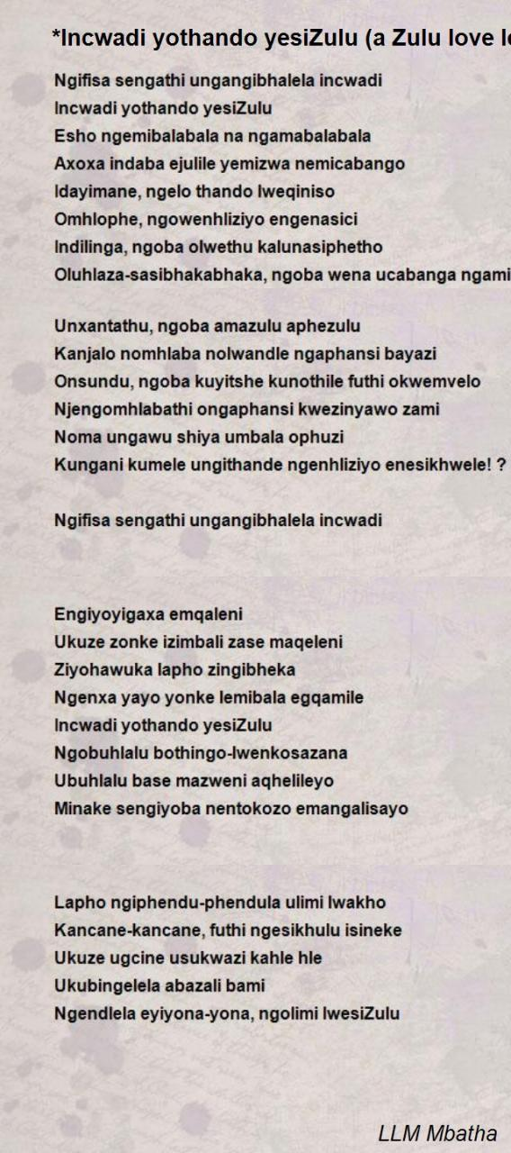Incwadi Yothando Yesizulu A Zulu Love Letter Poem By Llm Mbatha Poem Hunter