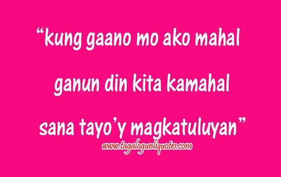 Tagalog Love Quotes For Him Alluring Quotes About Love Giving Up Tagalog The Hun For