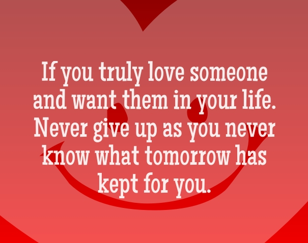 Quotes About Never Giving Up On Someone You Love