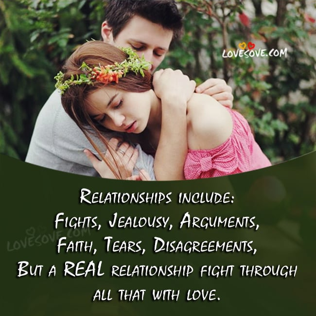 Relationships Include Fights Jealousy Love Quote