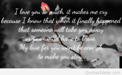 Sad Love Quotes That Make You Cry In