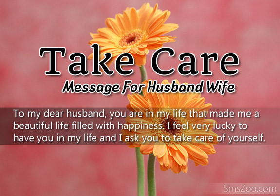 Take Care Sms Message For Husband And Wife