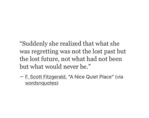 Love Him Quotes Heartbroken Her Crush Heartbreak Lovequotes F Scott Fitzgerald Tumblr Quotes Unrequited Love