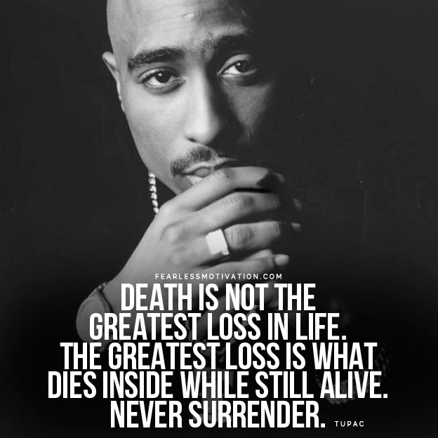 Tupac Quotes On Life Hope And Meaning