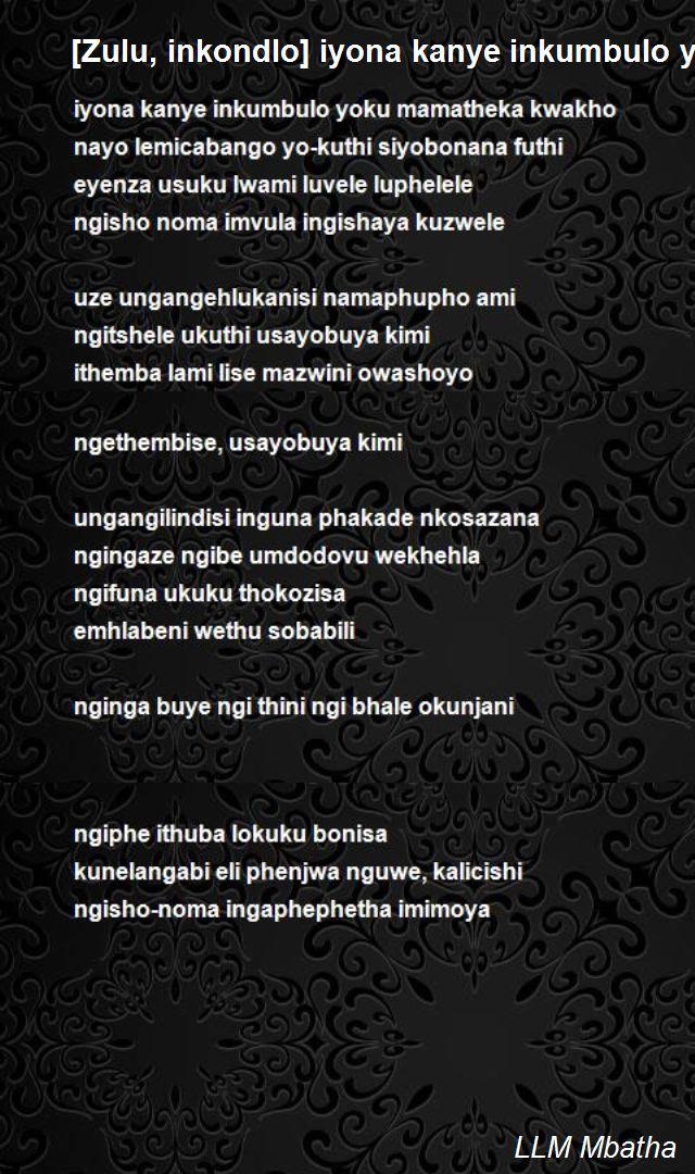 Zulu Inkondlo Iyona Kanye Inkumbulo Yoku Mamatheka Kwakho Poem By Llm Mbatha Poem Hunter
