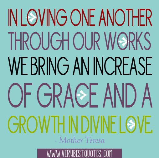 Mother Teresa Quotes  C B In Loving One Another
