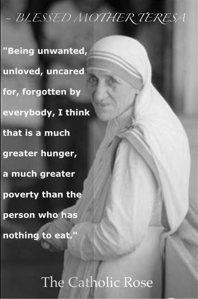 Blessed Mother Teresa Love One Another Be True And Loyal