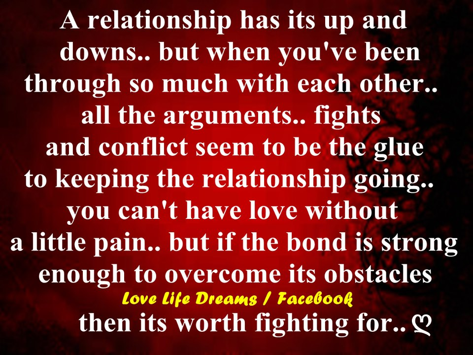 A Relationship Has Its Up And Downs But When Youve