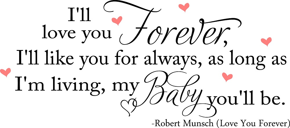 Baby Quotes For Little Girls Little Boys Ill Love You Forever Nursery Wall Quote