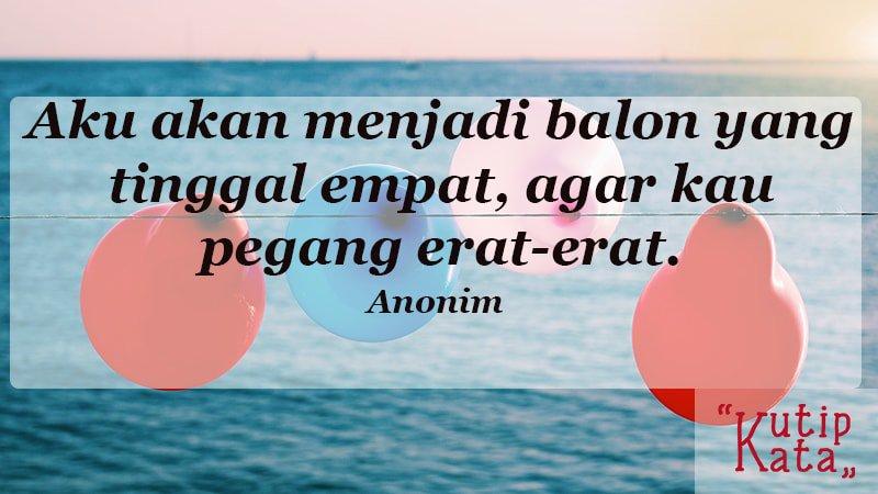 Kata Kata Romantis Buat Pacar Anonim Empat Balon