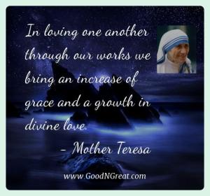 Positive Quotes Of Mother Teresa In Loving One Another Through Our Works We Bring An
